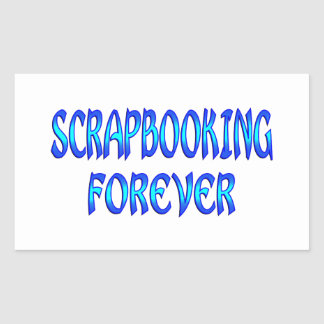 Scrapbooking Forever Rectangle Stickers
