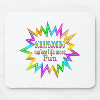 Scrapbooking More Fun Mouse Pad