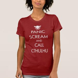 Scream Panic and Call Cthulhu T-Shirt