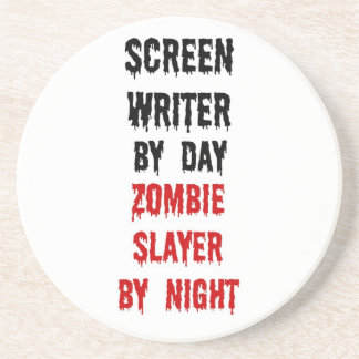 Screen Writer Zombie Slayer Drink Coaster