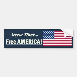 Screw Tibet, Free America! Bumper Sticker