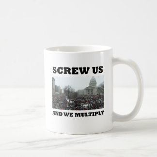 Screw us and we multiply coffee mug