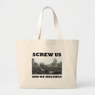 Screw us and we multiply large tote bag