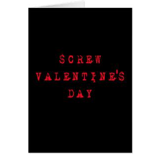 Screw Valentine's Day Cards