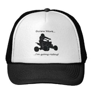 Screw Work...Going Riding Trucker Hat