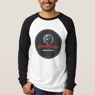 Script Tease T-Shirt