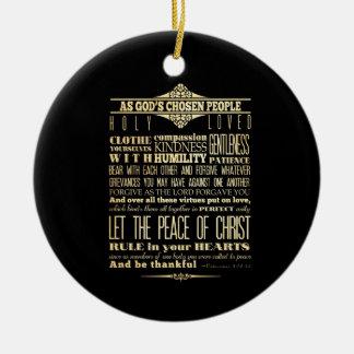 Scriptural Bible Verse - Colossians 3:12-13 Ceramic Ornament
