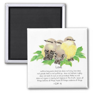 Scripture, 1 Cor: 13, Cuddling Birds - Kingbirds Magnet