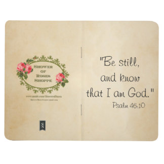 Scripture BE STILL & KNOW THAT I AM GOD Journal