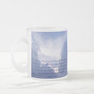 Scripture, Isaiah 55:8,9, My ways are Higher Frosted Glass Coffee Mug