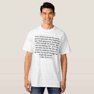 Scripture - John 3:16-17 + Ephesians 6:14-17 T-Shirt
