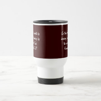Scripture Mug, Romans 10:17 Travel Mug