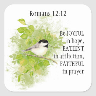 Scripture Romans 12:12 Joyful, Patient, Faithful Square Sticker