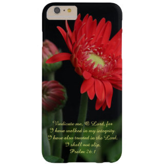 Scripture Verse, Red Gerbera Daisy w Psalm 26:1 Barely There iPhone 6 Plus Case