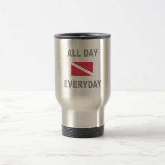 Scuba All Day Everyday 15 Oz Stainless Steel Travel Mug
