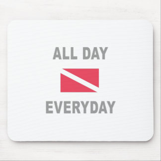Scuba All Day Everyday Mouse Pad