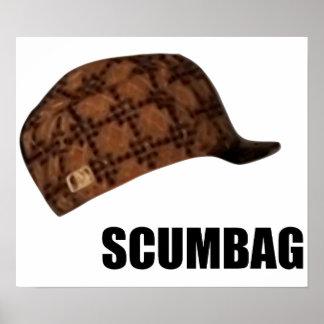 Scumbag Steve Hat Meme Poster