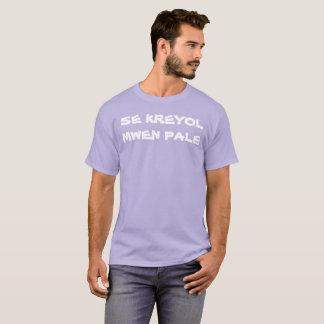 Se Kreyol Mwen Pale T-Shirts