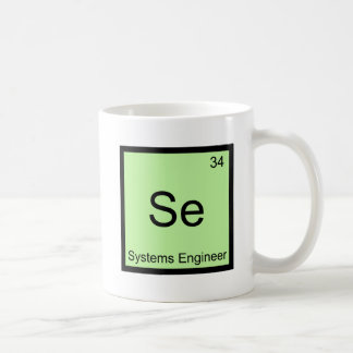 Se - Systems Engineer Funny Chemistry Element Tee Mugs