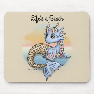 Sea Dragon Life's a Beach Mouspad Mouse Pad