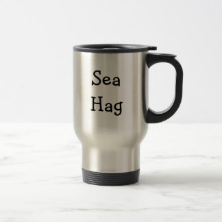 Sea  Hag Travel Mug