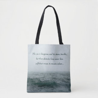 Sea is Dangerous Magellan Quote Bag