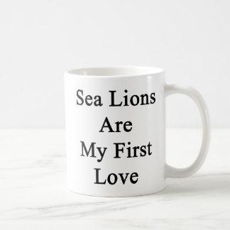 Sea Lions Are My First Love Coffee Mug