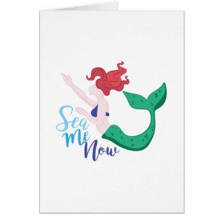Sea Me Now Card