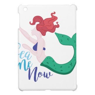 Sea Me Now iPad Mini Cover