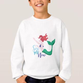 Sea Me Now Sweatshirt