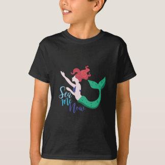 Sea Me Now T-Shirt