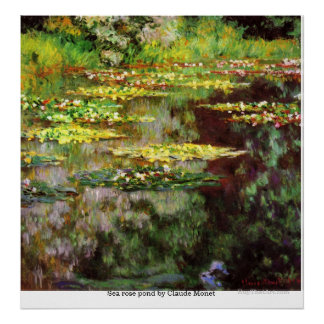 Sea rose pond by Claude Monet Poster