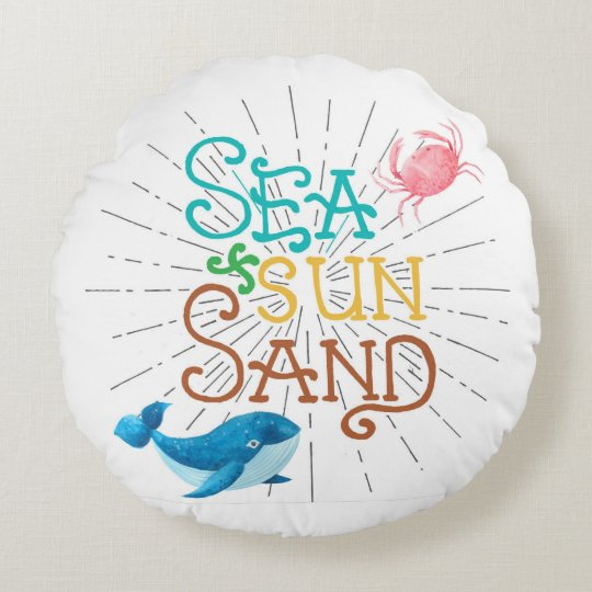 Sea Sun Sand Round Pillow