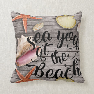 Sea you at the Beach Shells & wood panel Pillow