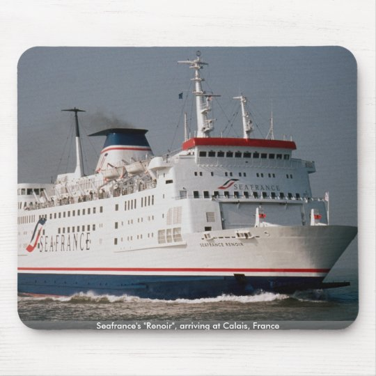 "Seafrance's ""Renoir"", arriving at Calais, France Mouse Pad"