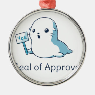 Seal Of Approval Tee T-shirt Metal Ornament