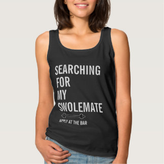 Searching for My SwoleMate Gym Fitness Sleeveless Tank Top