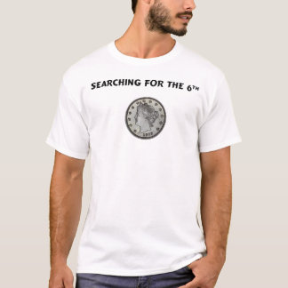 searching for the 6th T-Shirt