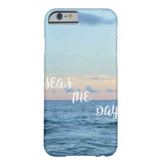 SEAS THE DAY BARELY THERE iPhone 6 CASE