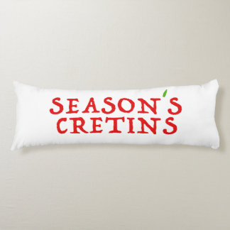 season`s cretins body pillow