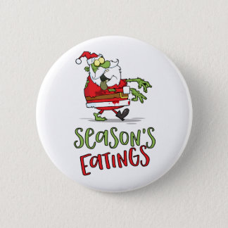 Season's Eatings - Zombie Santa 2 Inch Round Button