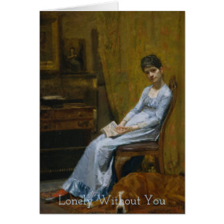 Seated Woman & Book Lonely Without You Card
