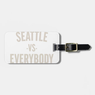 Seattle Vs Everybody Luggage Tag