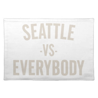 Seattle Vs Everybody Placemat