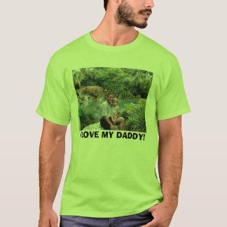 seaworld06 (7)e, I LOVE MY DADDY! T-Shirt