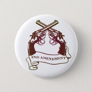 second amendment gun rights 2 inch round button