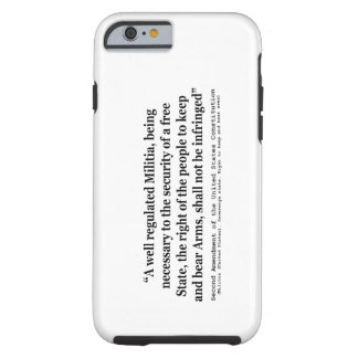 Second Amendment to the United States Constitution Tough iPhone 6 Case