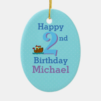 Second Birthday, Two Year Old, Boat and Name Ceramic Oval Ornament