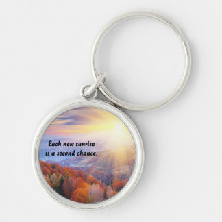 Second Chance With Each New Sunrise Silver-Colored Round Keychain