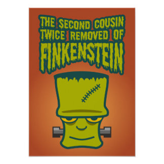 Second Cousin Twice Removed of Finklestein Print